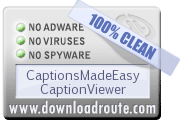CaptionsMadeEasy CaptionViewer is Certified by DownloadRoute.com